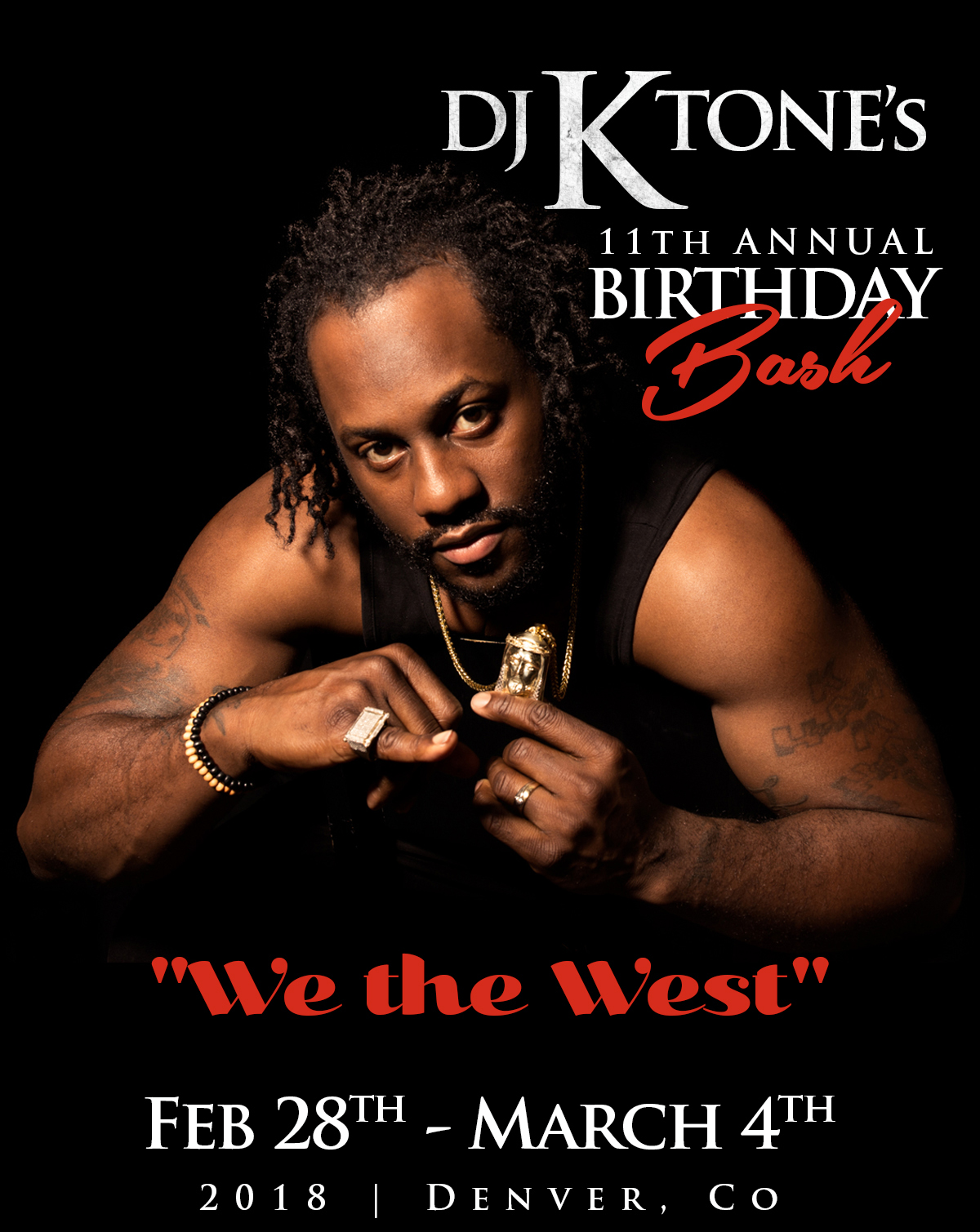 DJ ktone 11th Annual Birthay Bash - Denver, CO March 2018