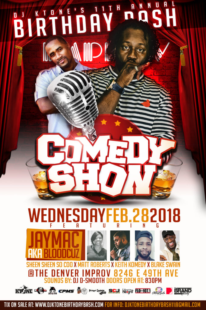 DJ Ktone Annual Birthday Bash 2018, Wednesday February 28th - The Comedy Show